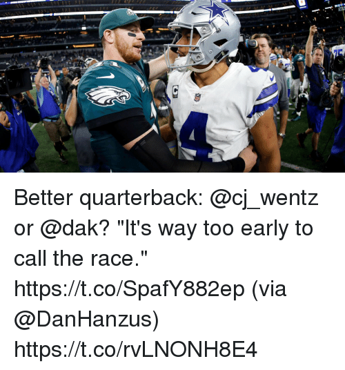"Memes, Race, and 🤖: Better quarterback: @cj_wentz or @dak?  ""It's way too early to call the race."" https://t.co/SpafY882ep (via @DanHanzus) https://t.co/rvLNONH8E4"