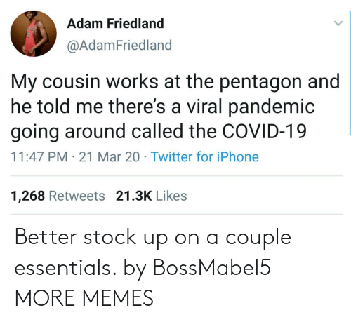 A Couple: Better stock up on a couple essentials. by BossMabel5 MORE MEMES