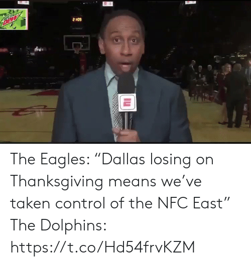"Philadelphia Eagles, Sports, and Taken: Bew  2409  BOGA The Eagles: ""Dallas losing on Thanksgiving means we've taken control of the NFC East""  The Dolphins: https://t.co/Hd54frvKZM"