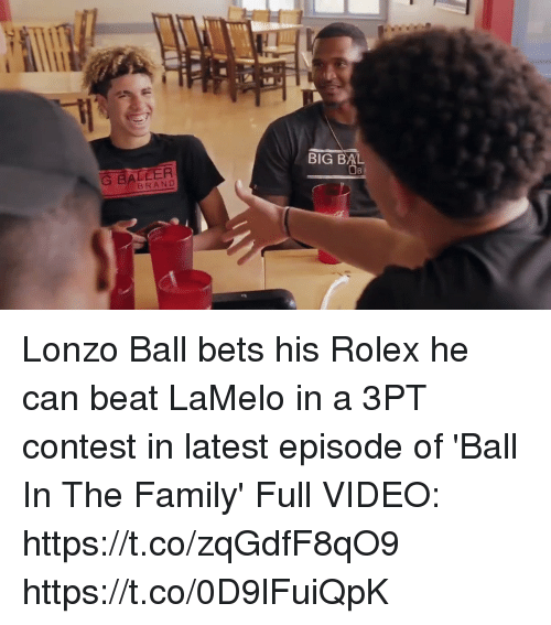 Bigly: BIG BAL  G BALLER  BRAND Lonzo Ball bets his Rolex he can beat LaMelo in a 3PT contest in latest episode of 'Ball In The Family'  Full VIDEO: https://t.co/zqGdfF8qO9 https://t.co/0D9lFuiQpK