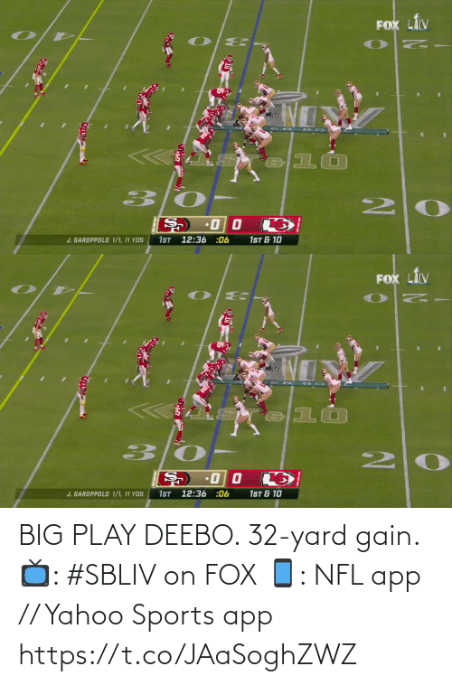 big: BIG PLAY DEEBO. 32-yard gain.  📺: #SBLIV on FOX 📱: NFL app // Yahoo Sports app https://t.co/JAaSoghZWZ