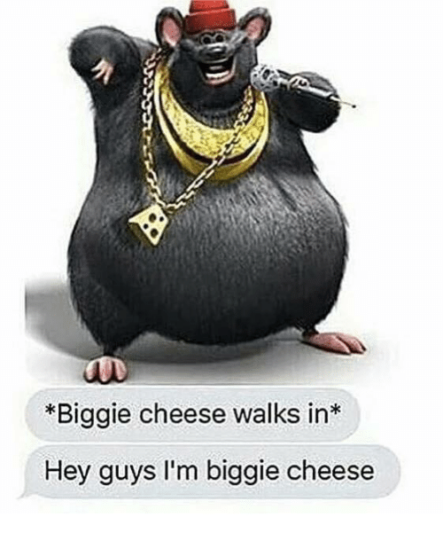 Biggie Cheese