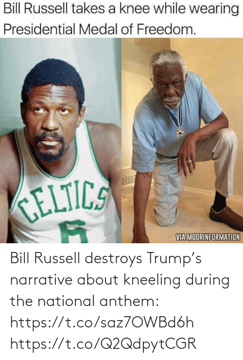 bill: Bill Russell destroys Trump's narrative about kneeling during the national anthem: https://t.co/saz7OWBd6h https://t.co/Q2QdpytCGR