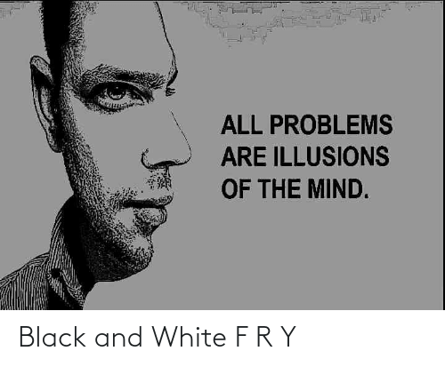 Ÿ˜˜: Black and White F R Y