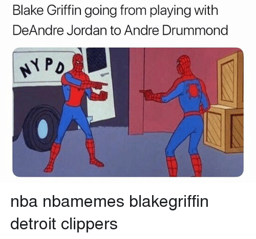 Blake Griffin: Blake Griffin going from playing with  DeAndre Jordan to Andre Drummond  NPD nba nbamemes blakegriffin detroit clippers
