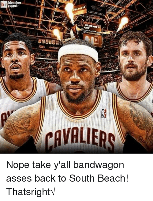 Bleacher Report NAKE AVALIERS Nope Take Y'all Bandwagon