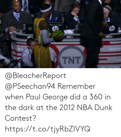 paul: @BleacherReport @PSeechan94 Remember when Paul George did a 360 in the dark at the 2012 NBA Dunk Contest?   https://t.co/tjyRbZIVYQ