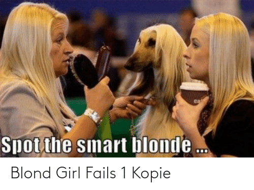 fails: Blond Girl Fails 1 Kopie