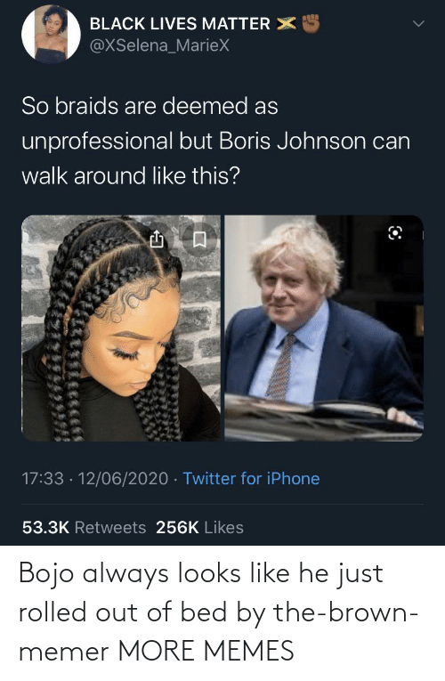 Looks Like: Bojo always looks like he just rolled out of bed by the-brown-memer MORE MEMES