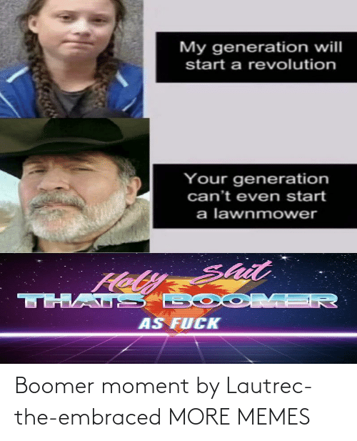 moment: Boomer moment by Lautrec-the-embraced MORE MEMES