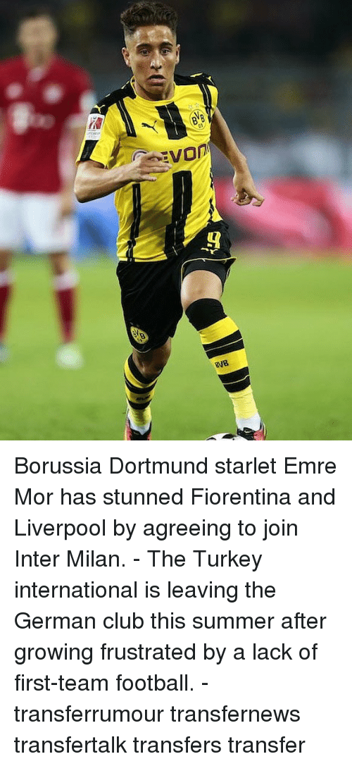 Club, Football, and Memes: Borussia Dortmund starlet Emre Mor has stunned Fiorentina and Liverpool by agreeing to join Inter Milan. - The Turkey international is leaving the German club this summer after growing frustrated by a lack of first-team football. - transferrumour transfernews transfertalk transfers transfer