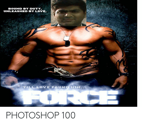 Photoshop, Indianpeoplefacebook, and Bound: BOUND BY DUTY.  UNLEASHED BY LOYE PHOTOSHOP 100