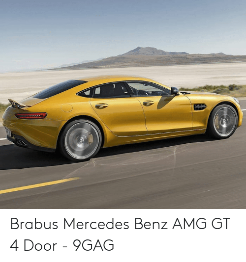 Anime Mercedes Meme: Brabus Mercedes Benz AMG GT 4 Door - 9GAG