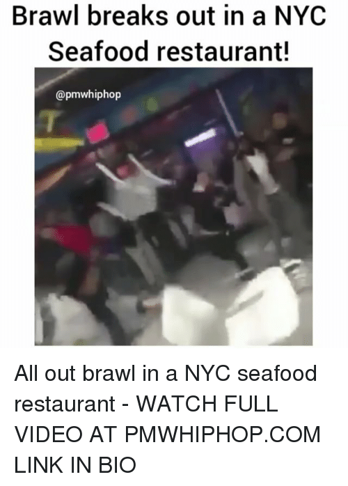 Brawle: Brawl breaks out in a NYC  Seafood restaurant!  @pmwhiphop All out brawl in a NYC seafood restaurant - WATCH FULL VIDEO AT PMWHIPHOP.COM LINK IN BIO