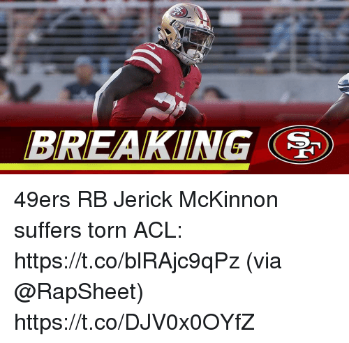 San Francisco 49ers, Memes, and 🤖: BREAKING 49ers RB Jerick McKinnon suffers torn ACL: https://t.co/blRAjc9qPz (via @RapSheet) https://t.co/DJV0x0OYfZ