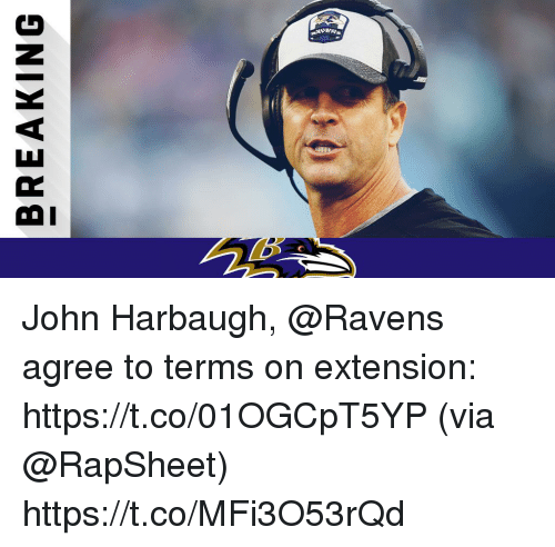 Memes, Ravens, and John Harbaugh: BREAKING John Harbaugh, @Ravens agree to terms on extension: https://t.co/01OGCpT5YP (via @RapSheet) https://t.co/MFi3O53rQd