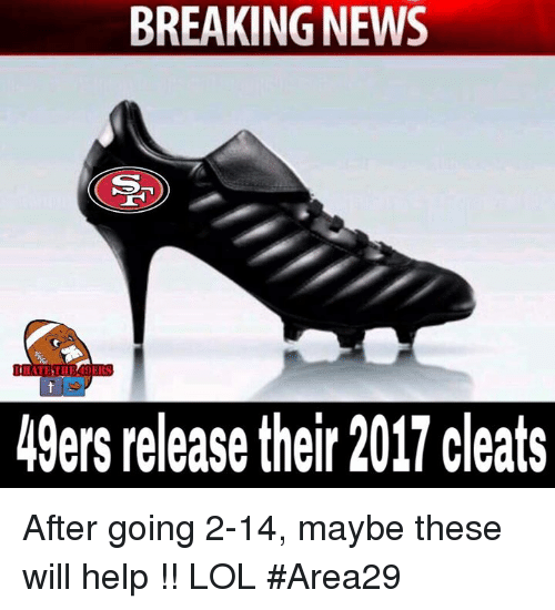 49er: BREAKING NEWS  49ers release their 2017 cleats After going 2-14, maybe these will help !! LOL  #Area29