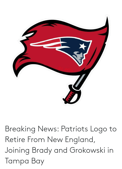 new england: Breaking News: Patriots Logo to Retire From New England, Joining Brady and Grokowski in Tampa Bay