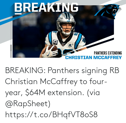 Panthers: BREAKING: Panthers signing RB Christian McCaffrey to four-year, $64M extension. (via @RapSheet) https://t.co/BHqfVT8oS8