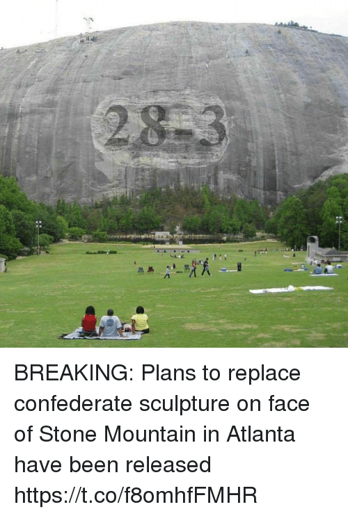 Football, Nfl, and Sports: BREAKING: Plans to replace confederate sculpture on face of Stone Mountain in Atlanta have been released https://t.co/f8omhfFMHR
