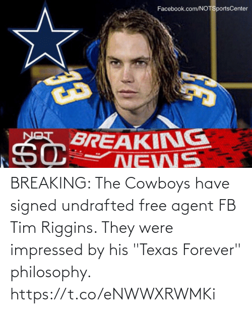 """Texas: BREAKING: The Cowboys have signed undrafted free agent FB Tim Riggins. They were impressed by his """"Texas Forever"""" philosophy. https://t.co/eNWWXRWMKi"""