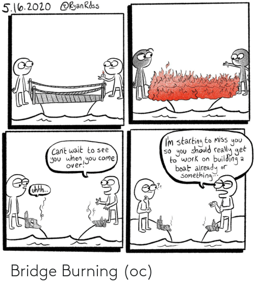 burning: Bridge Burning (oc)