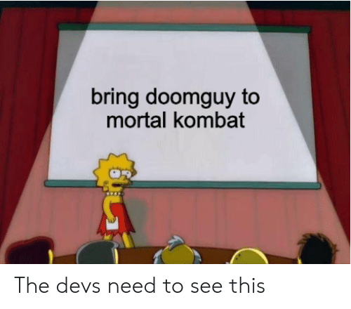 Bring Doomguy To Mortal Kombat The Devs Need To See This Mortal