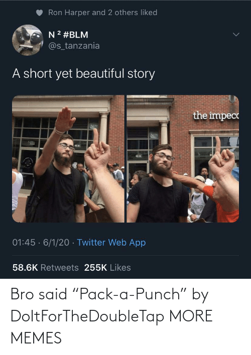 """said: Bro said """"Pack-a-Punch"""" by DoItForTheDoubleTap MORE MEMES"""