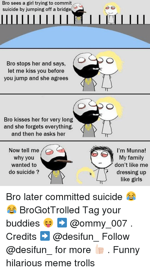 Bro Sees a Girl Trying to Commit Suicide by Jumping Off a Bridge Bro