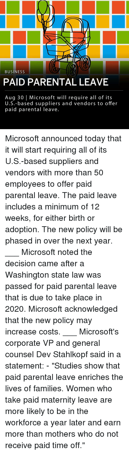 """Memes, Microsoft, and Business: BUSINESS  PAID PARENTAL LEAVE  Aug 30 