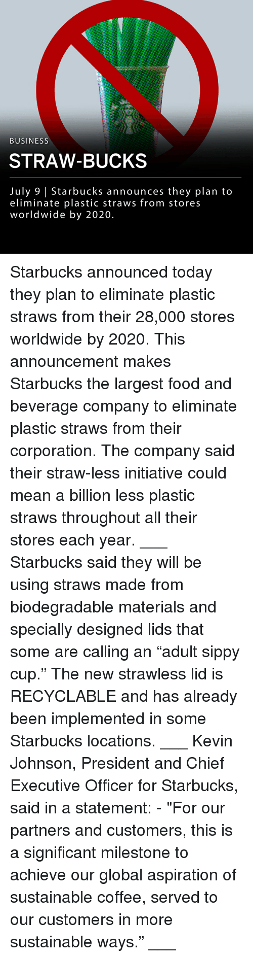 """corporation: BUSINESS  STRAW-BUCKS  July 9 