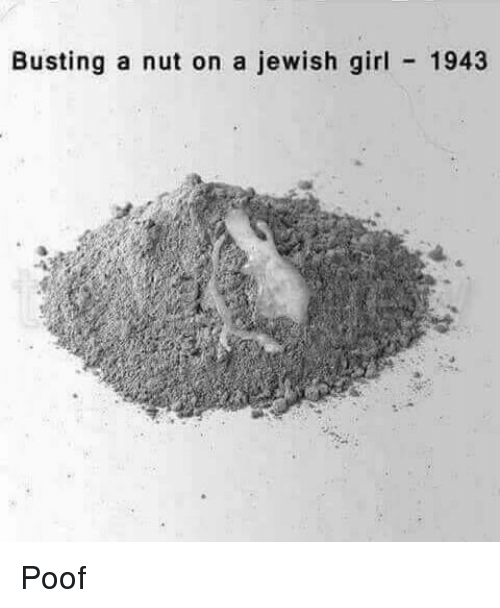 Poofes: Busting a nut on a jewish girl 1943 Poof
