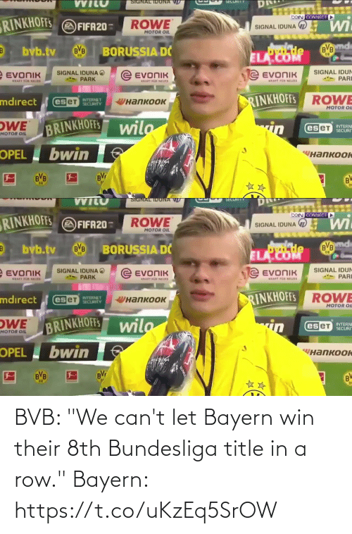 "bundesliga: BVB: ""We can't let Bayern win their 8th Bundesliga title in a row.""  Bayern: https://t.co/uKzEq5SrOW"