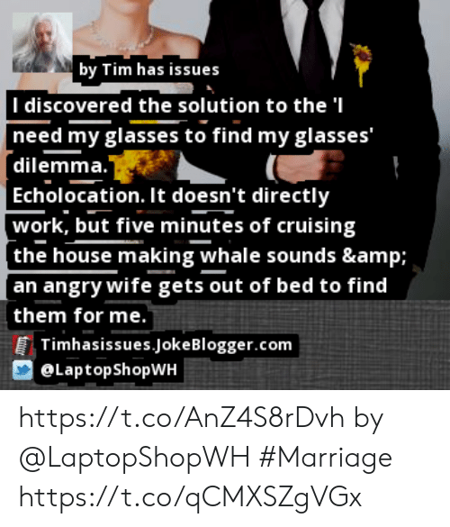 """Marriage, Memes, and Work: by Tim has issues  