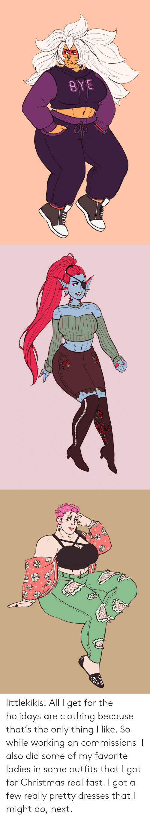 Christmas, Tumblr, and Blog: BYE littlekikis:  All I get for the holidays are clothing because that's the only thing I like. So while working on commissions I also did some of my favorite ladies in some outfits that I got for Christmas real fast. I got a few really pretty dresses that I might do, next.