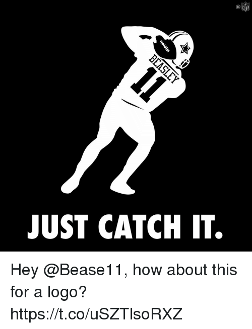 Catched: C@  NFL  JUST CATCH IT. Hey @Bease11, how about this for a logo? https://t.co/uSZTlsoRXZ
