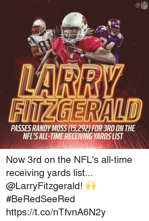 randy moss: Ca  260  CA  ALS  PASSES RANDY MOSS (15,292) FOR 3RD ON THE  NFL'S ALL-TIME RECEIVING YARDS UST Now 3rd on the NFL's all-time receiving yards list... @LarryFitzgerald! 🙌 #BeRedSeeRed https://t.co/nTfvnA6N2y