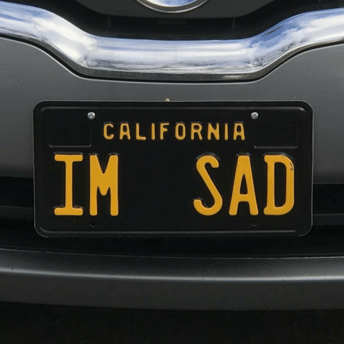 California, Sad, and Im Sad: CALIFORNIA  IM SAD