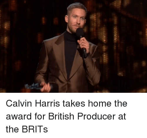 Memes, Home, and Calvin Harris: Calvin Harris takes home the award for British Producer at the BRITs