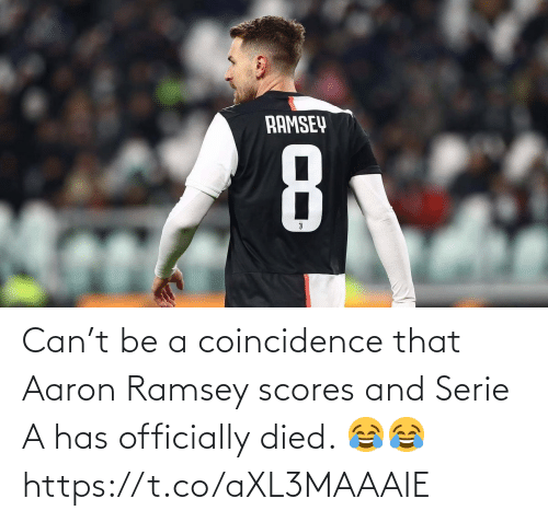 serie a: Can't be a coincidence that Aaron Ramsey scores and Serie A has officially died. 😂😂 https://t.co/aXL3MAAAIE
