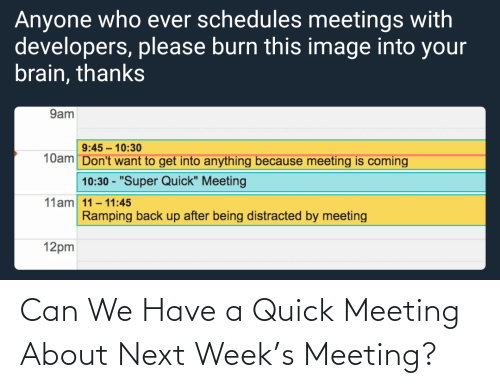 next: Can We Have a Quick Meeting About Next Week's Meeting?