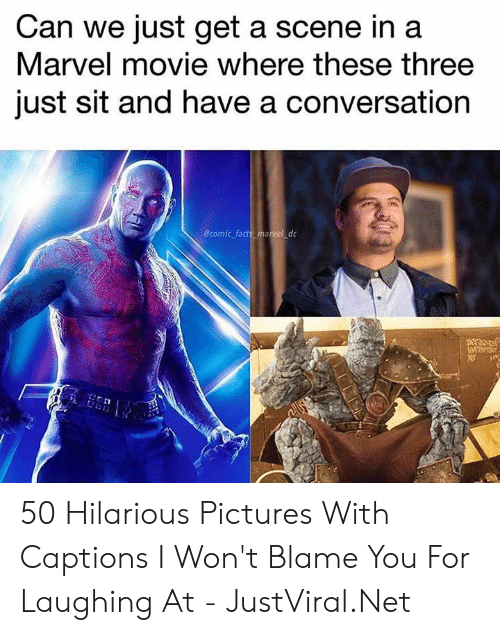 Captions: Can we just get a scene in a  Marvel movie where these three  just sit and have a conversation  @comic facts_marvel dc 50 Hilarious Pictures With Captions I Won't Blame You For Laughing At - JustViral.Net