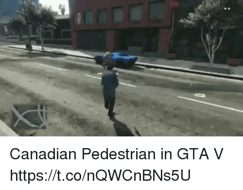 Gta V, Canadian, and Gta: Canadian Pedestrian in GTA V https://t.co/nQWCnBNs5U