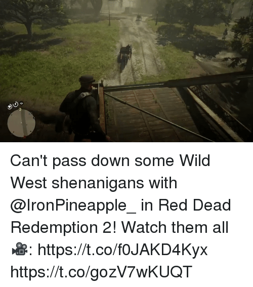 Memes, Shenanigans, and Watch: Can't pass down some Wild West shenanigans with @IronPineapple_ in Red Dead Redemption 2!   Watch them all 🎥: https://t.co/f0JAKD4Kyx https://t.co/gozV7wKUQT