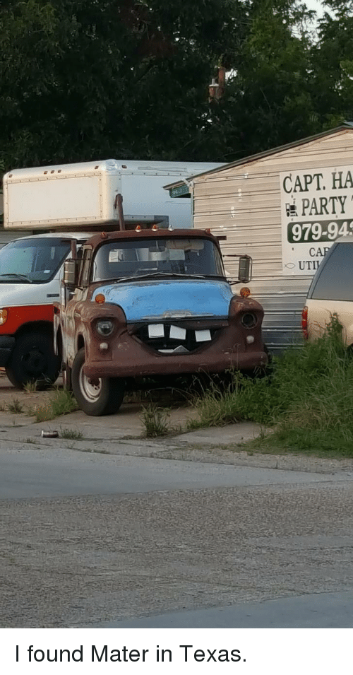 Capt: CAPT. HA  PARTY  979-94  CA <p>I found Mater in Texas.</p>