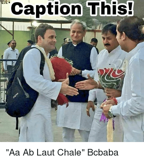 "Memes, 🤖, and Caption: ""Caption This! ""Aa Ab Laut Chale"" Bcbaba"