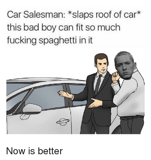 Car Salesman Slaps Roof Of Car This Bad Boy Can Fit So Much