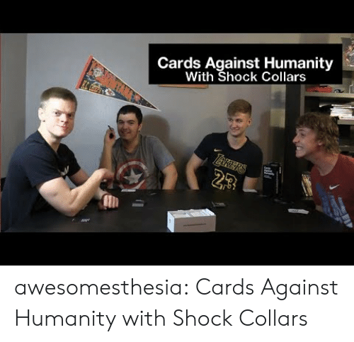 Cards Against: Cards Against Humanity  With Shock Collars  23 awesomesthesia:  Cards Against Humanity with Shock Collars