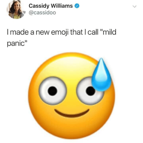 "Emoji: Cassidy Williams  @cassidoo  Imade a new emoji that I call ""mild  panic"""