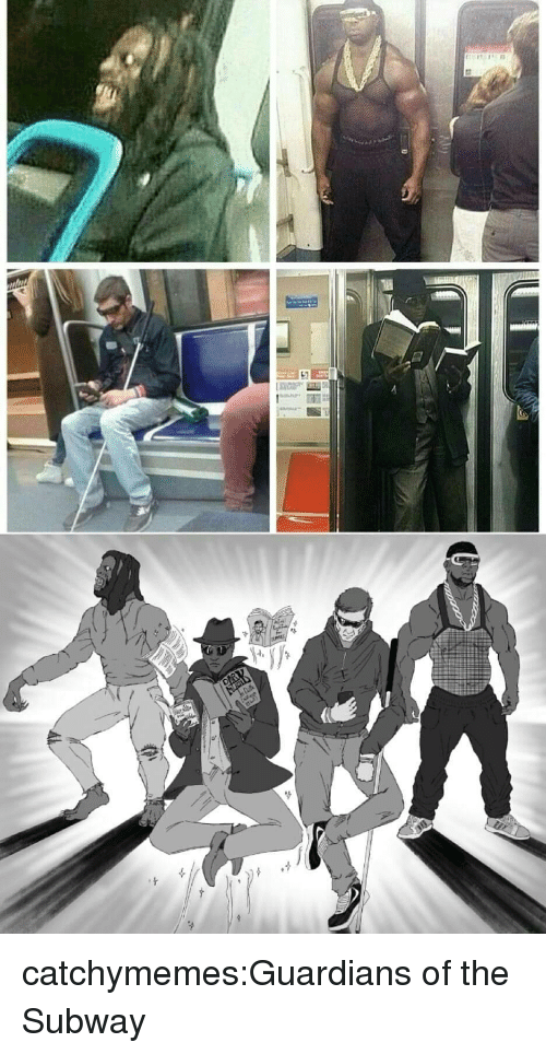 Guardians: catchymemes:Guardians of the Subway